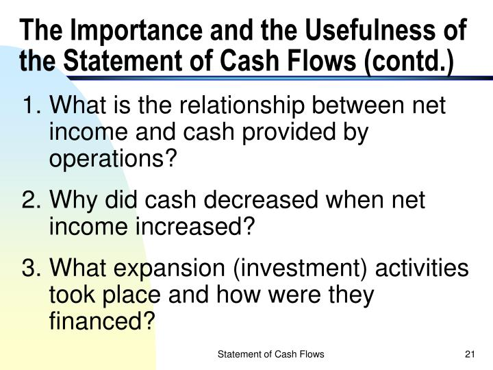 The Importance and the Usefulness of the Statement of Cash Flows (contd.)