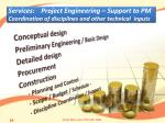 services project engineering support to pm coordination of disciplines and other technical inputs