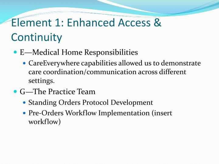 Element 1: Enhanced Access & Continuity