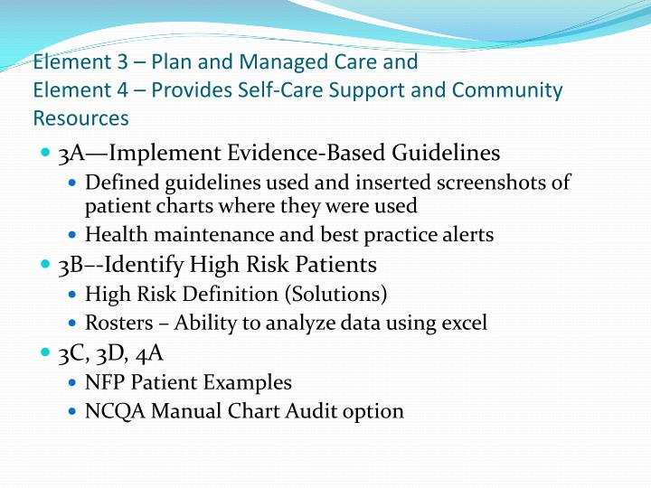 Element 3 – Plan and Managed Care and