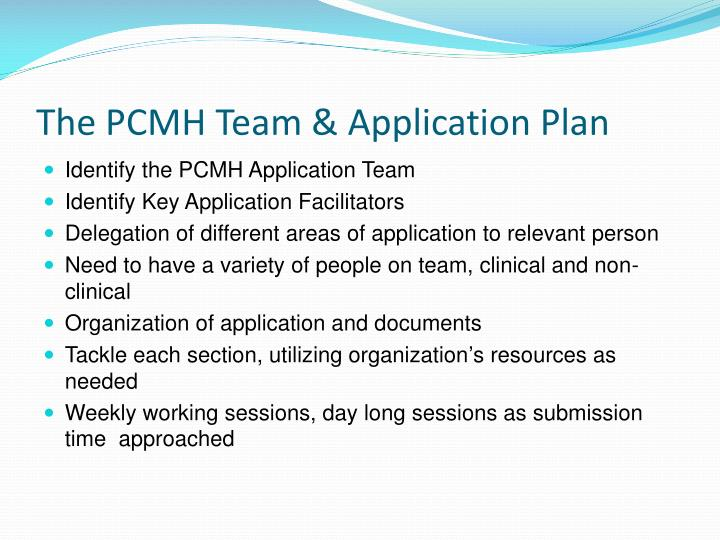 The PCMH Team & Application Plan