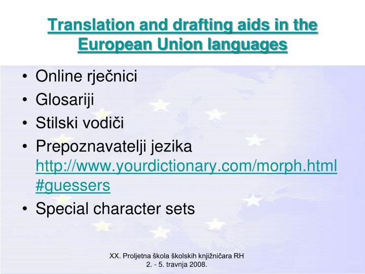Translation and drafting aids in the European Union languages