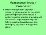 maintenance through conservation1