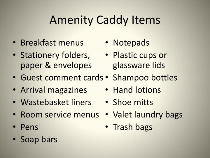 Amenity caddy items