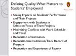 defining quality what matters to students employers