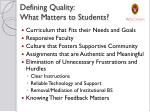 defining quality what matters to students
