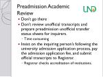 preadmission academic review