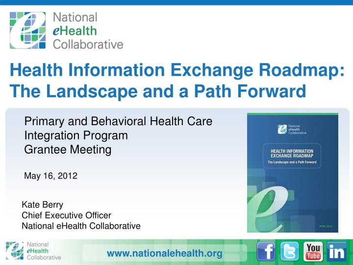 Health Information Exchange Roadmap: The Landscape and a Path Forward