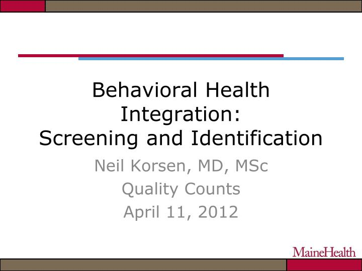 behavioral health integration screening and identification n.