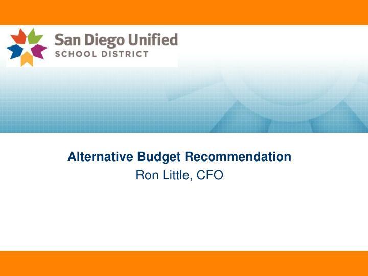 Alternative Budget Recommendation