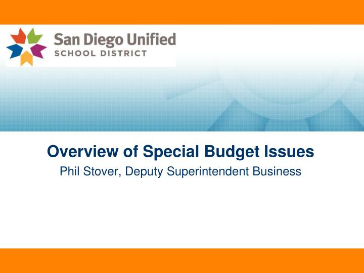 Overview of Special Budget Issues