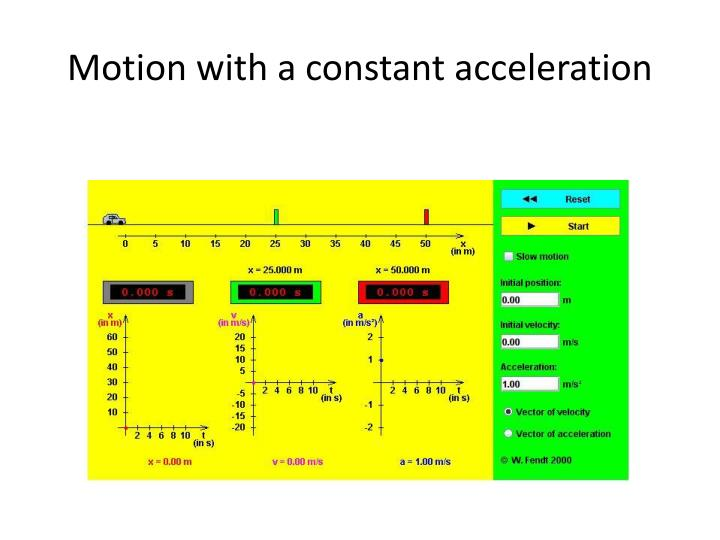 Motion with a constant acceleration