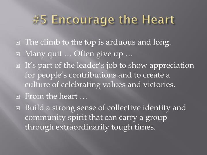 #5 Encourage the Heart