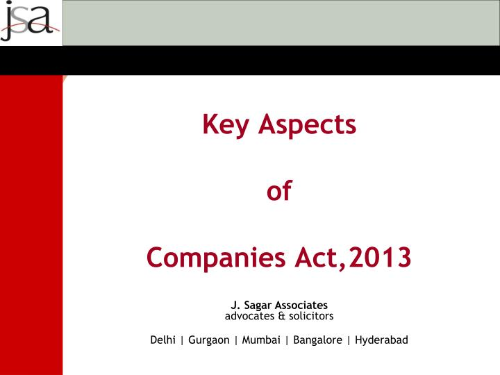 key aspects of companies act 2013 n.