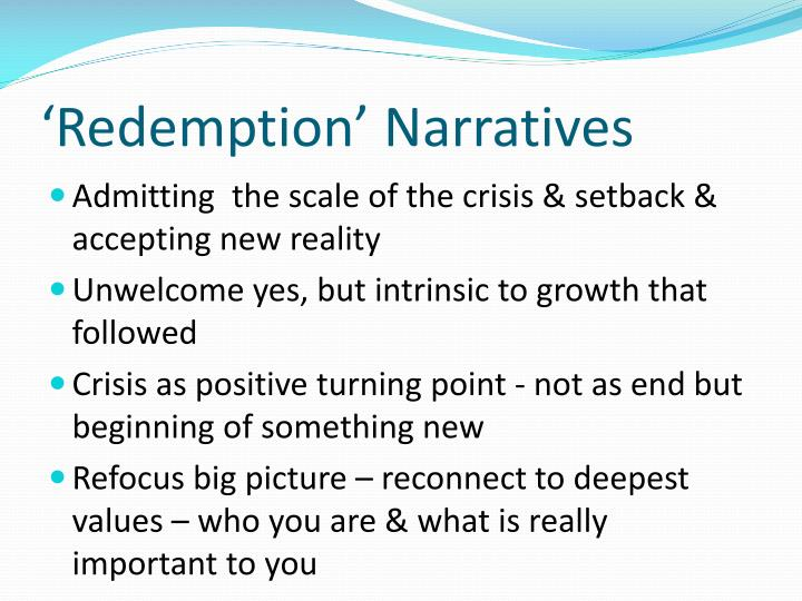 'Redemption' Narratives