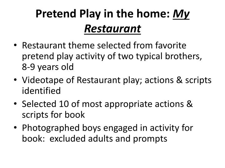 Pretend Play in the home: