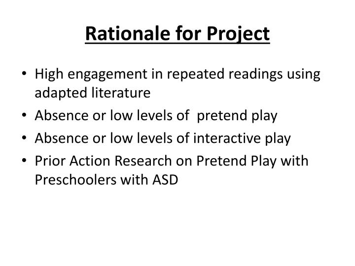 Rationale for project