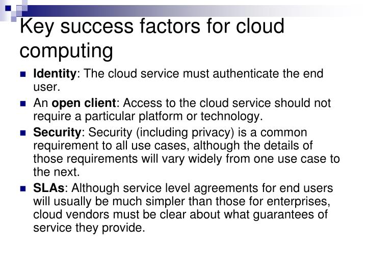 Key success factors for cloud computing
