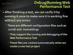 debug running web performance test