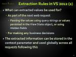 extraction rules in vs 2012 2