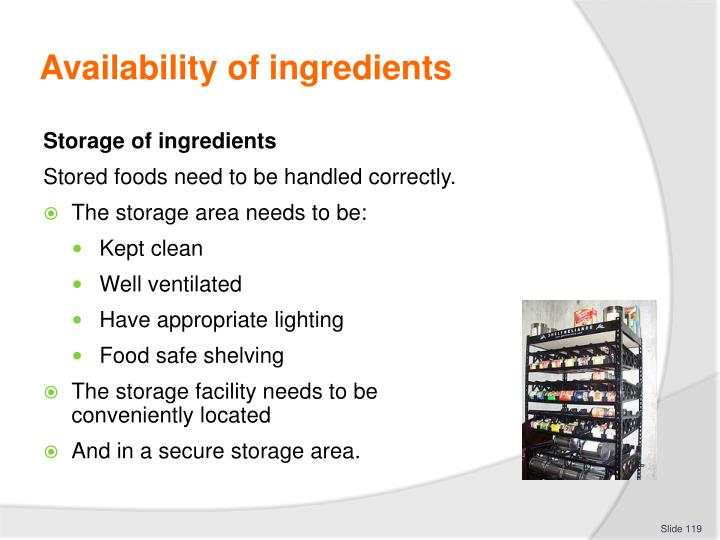 Availability of ingredients