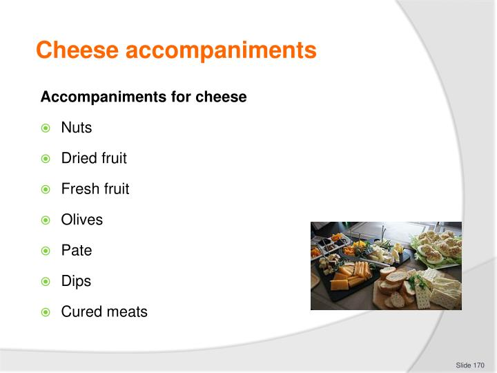Cheese accompaniments
