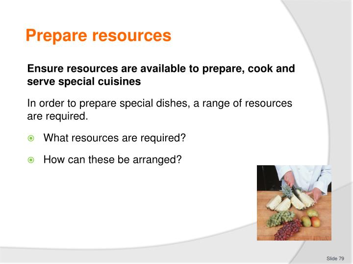 Prepare resources