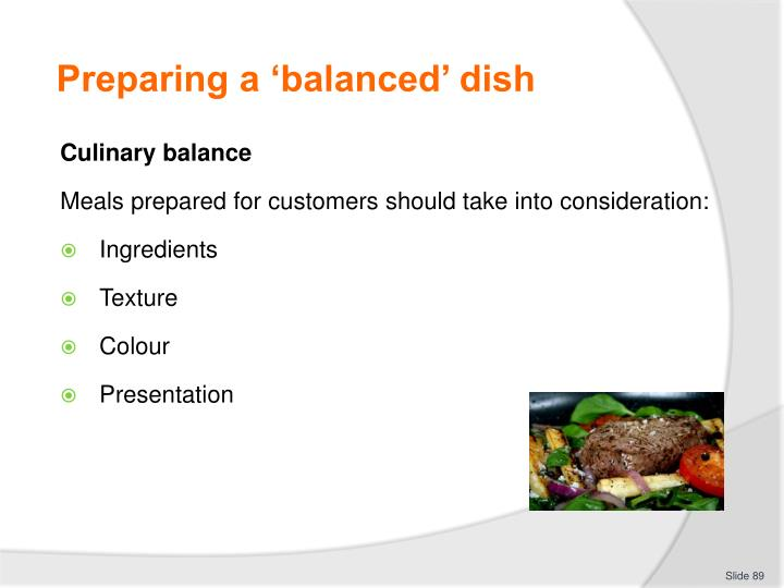 Preparing a 'balanced' dish