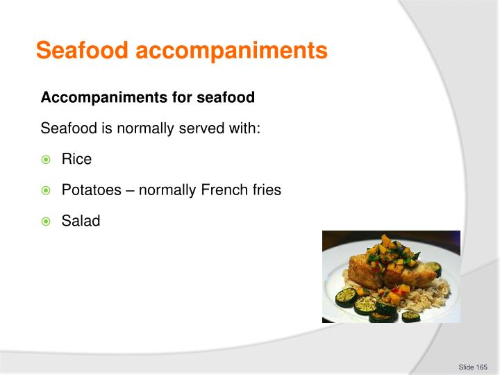 Seafood accompaniments