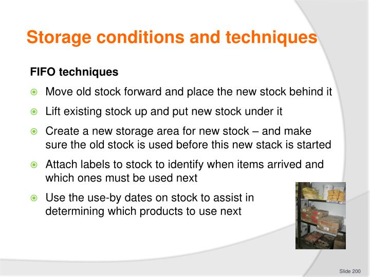 Storage conditions and techniques