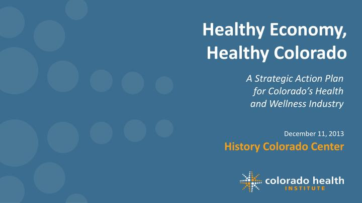 Healthy economy healthy colorado