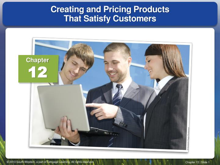 creating and pricing products that satisfy customers n.