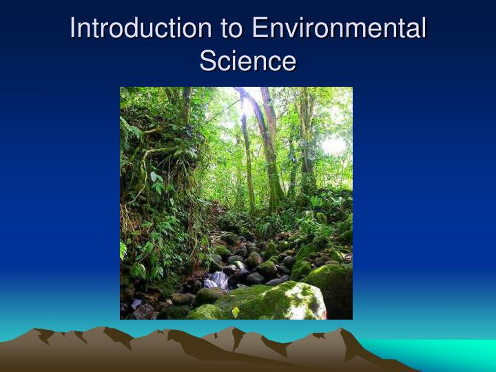 Introduction of environmental studies ppt download.