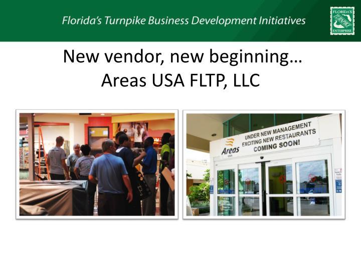 New vendor, new beginning…