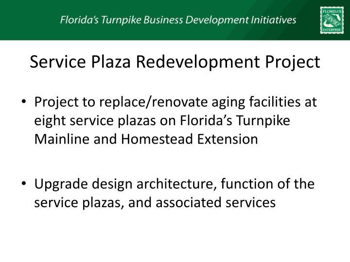 Service plaza redevelopment project