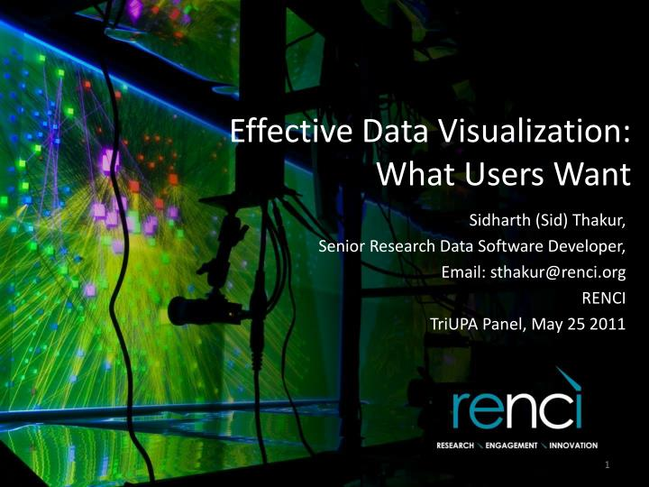 effective data visualization what users want n.