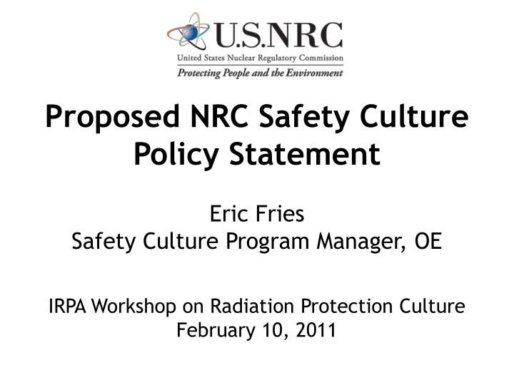 proposed nrc safety culture policy statement n.