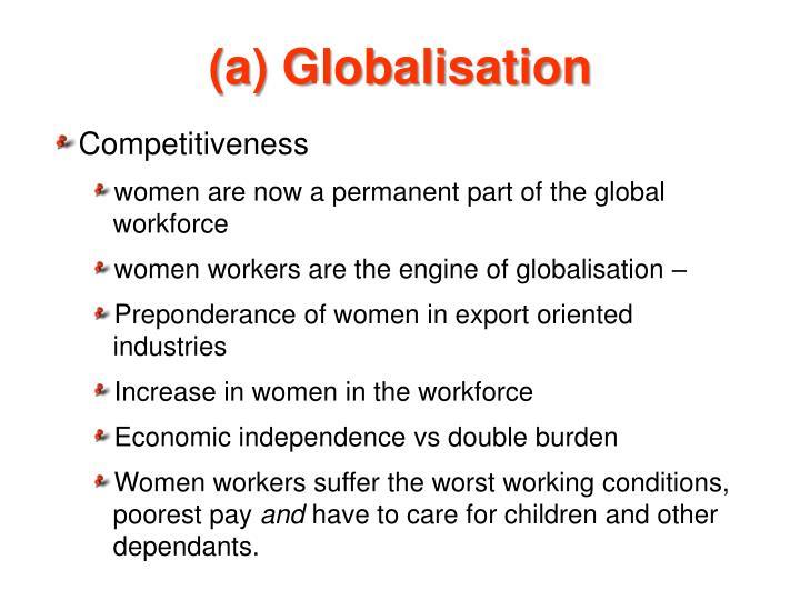 (a) Globalisation