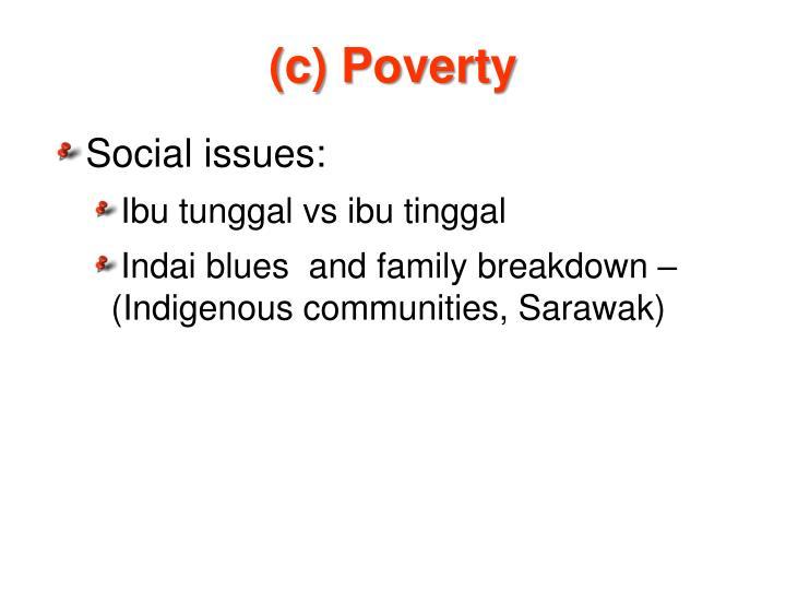 (c) Poverty
