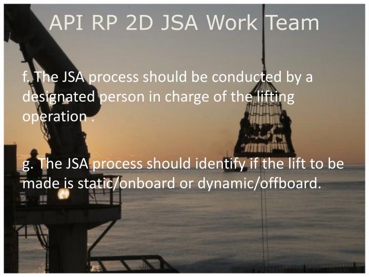 API RP 2D JSA Work Team