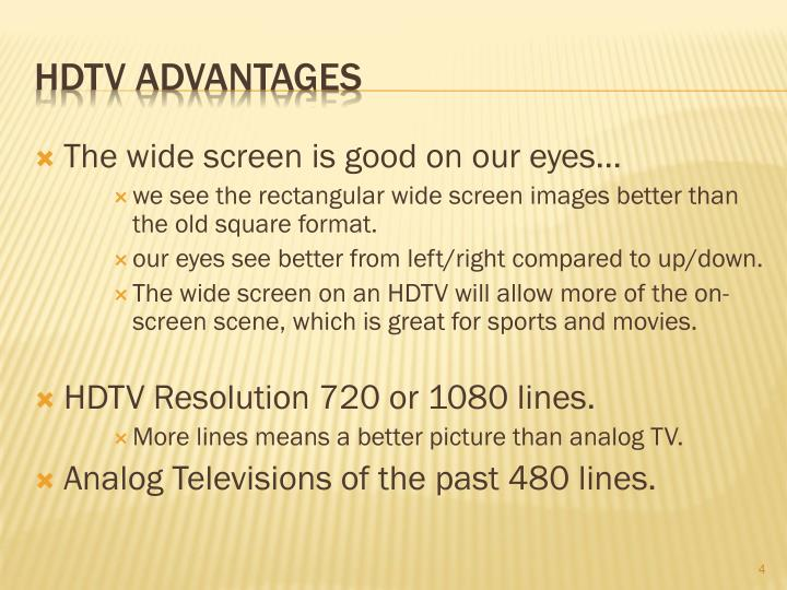 The wide screen is good on our eyes…