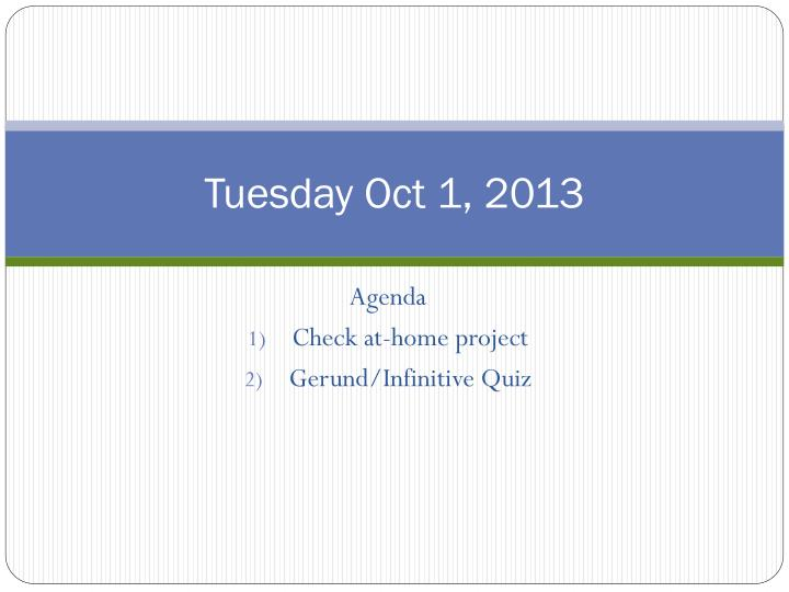 Tuesday oct 1 2013
