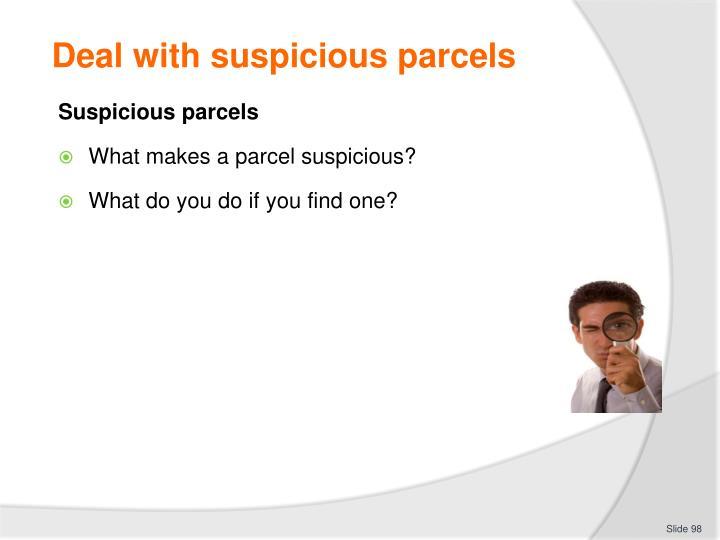Deal with suspicious parcels