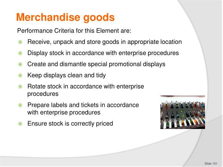 Merchandise goods