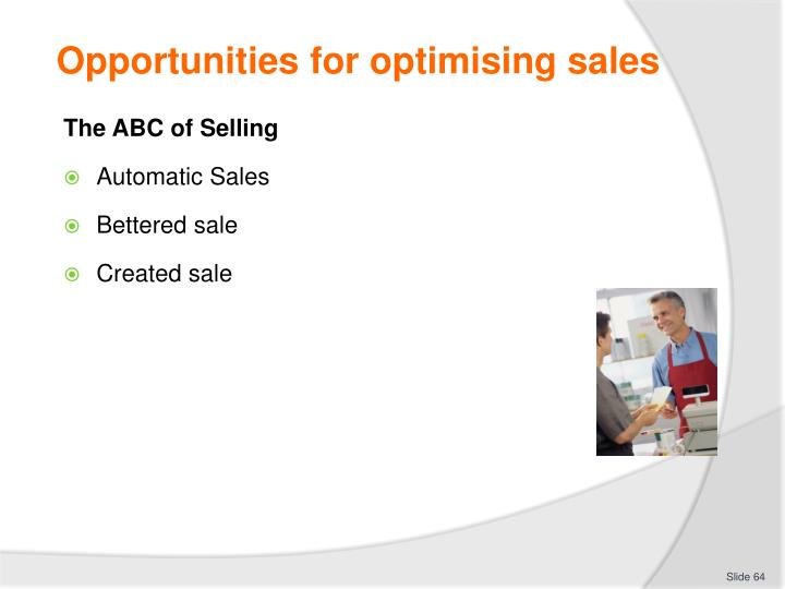 Opportunities for optimising sales