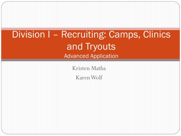 division i recruiting camps clinics and tryouts advanced application n.