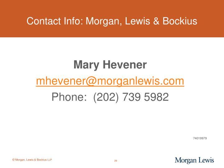Contact Info: Morgan, Lewis & Bockius
