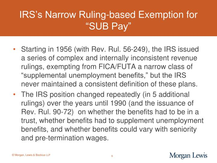 """IRS's Narrow Ruling-based Exemption for """"SUB Pay"""""""