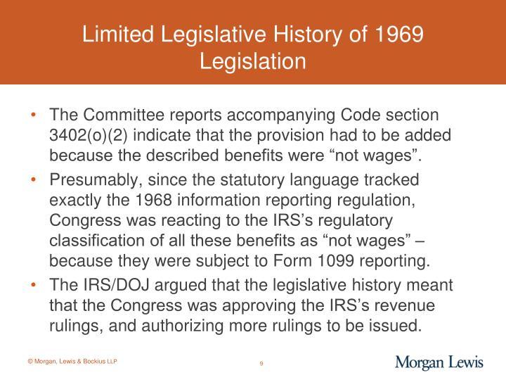 Limited Legislative History of 1969 Legislation
