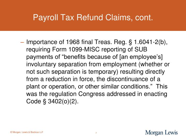 Payroll Tax Refund Claims, cont.